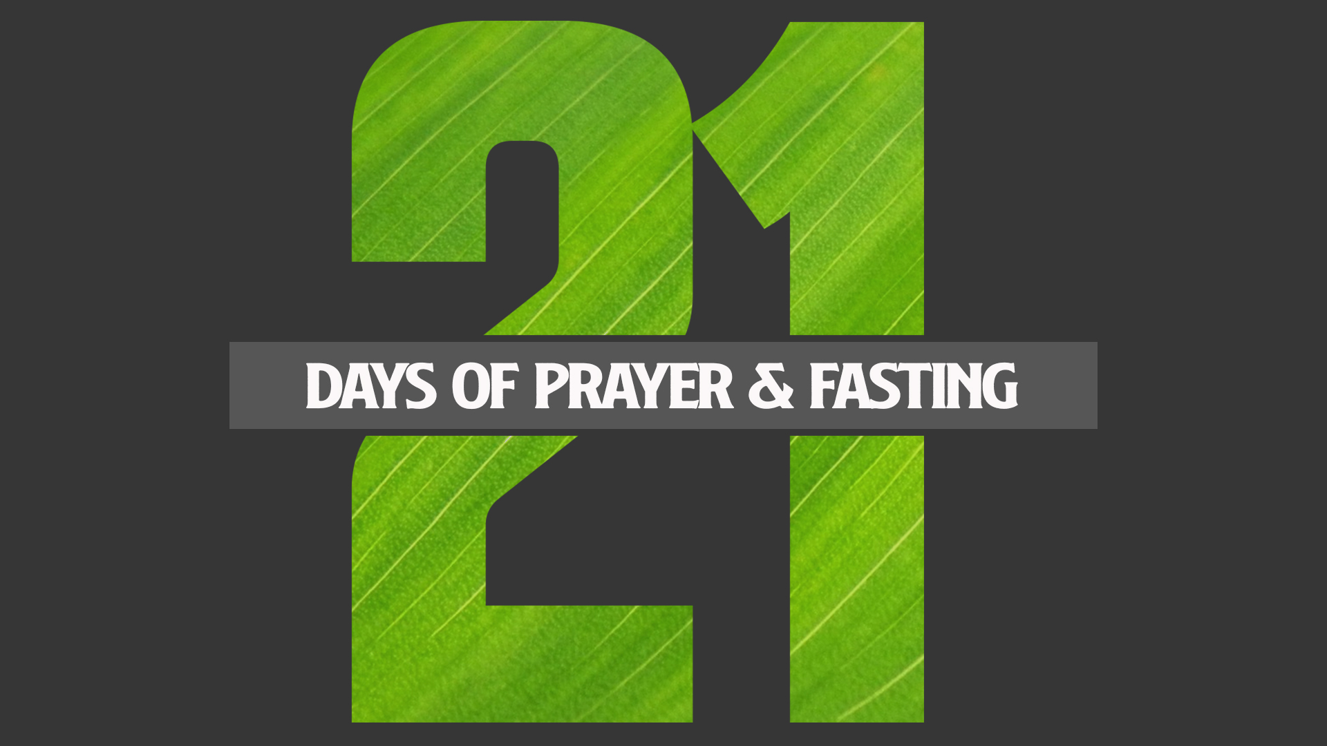 21 Days of Prayer and fasting 2020